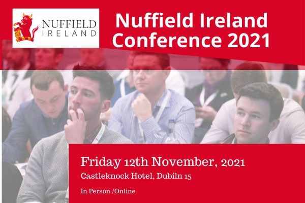 Nuffield Ireland Conference 2021